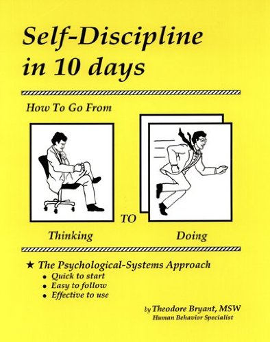 Self-Discipline in 10 Days_ How to Go From Thinking to Doing book cover