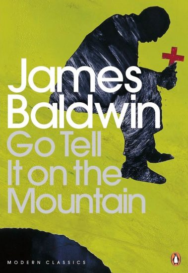 book cover of James Baldwin's Go Tell It On the Mountain