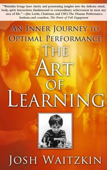 book cover of Josh Waitzkin's The Art of Learning
